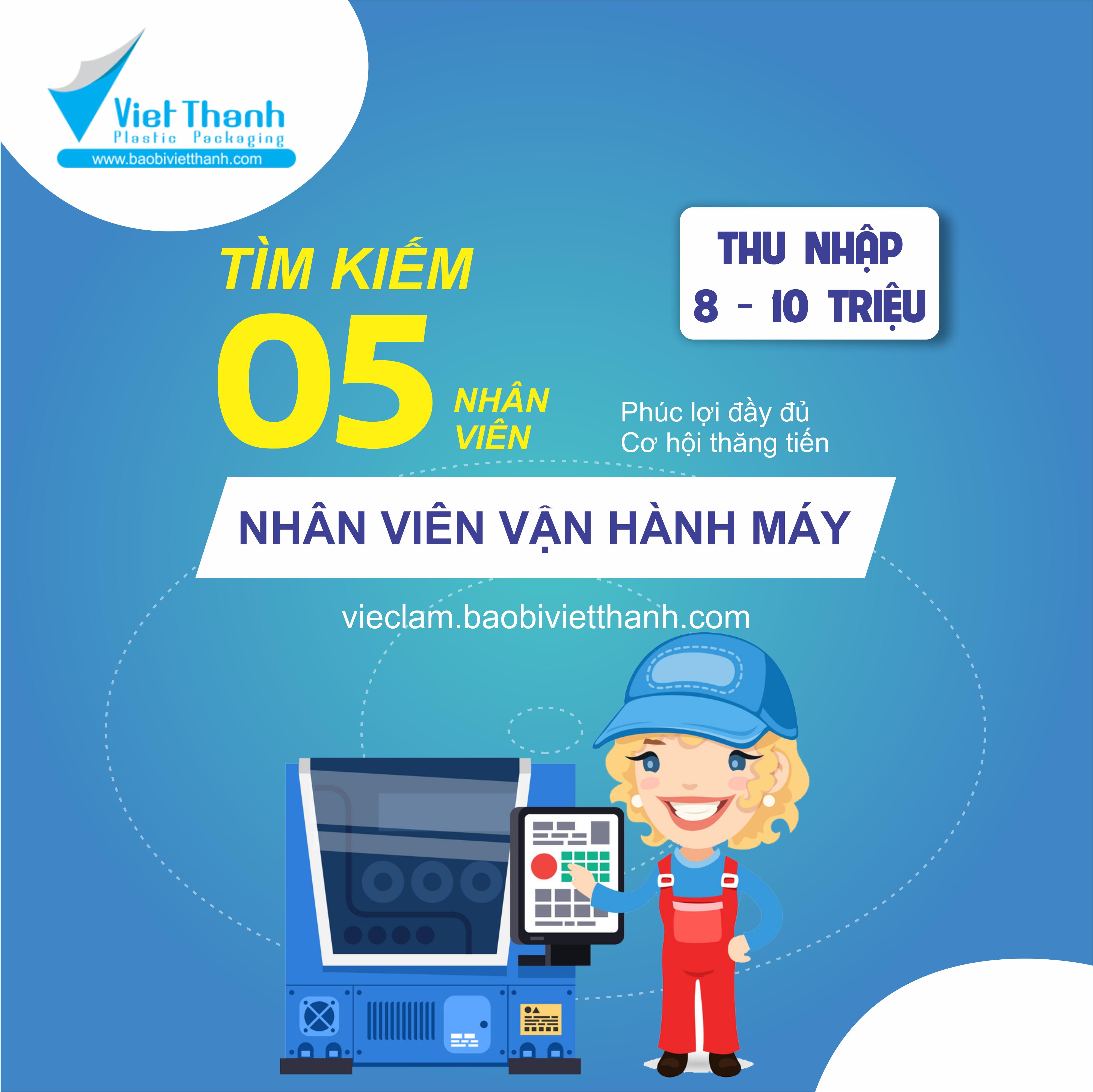 Việt Thành tuyển dụng 05 nhân viên vận hành máy